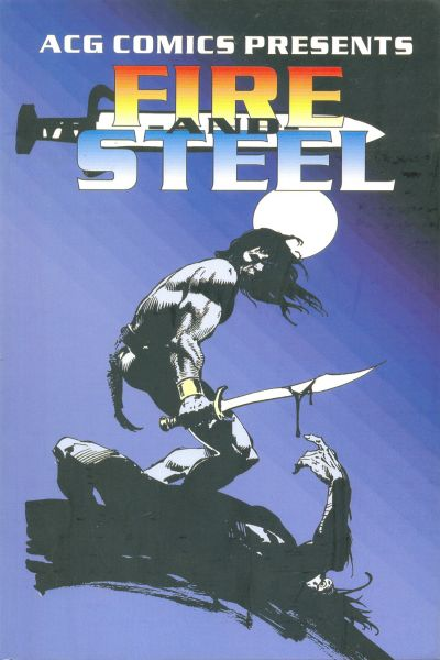 ACG Comics Presents Fire And Steel