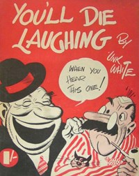 You'll Die Laughing (Frank Johnson, 1941?)