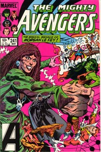 The Avengers (Marvel, 1963 series) #241 — The Magical Menace of Morgan Le Fey!