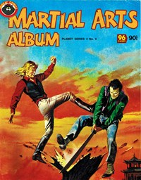 Planet Series 3 (Murray, 1980 series) #6 ([June 1980]) —Martial Arts Album