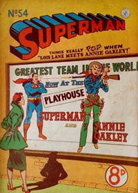 Superman (Colour Comics, 1950 series) #54 — Lois Lane Meets Annie Oakley! (Cover)