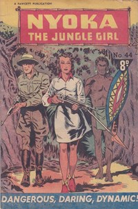 Nyoka the Jungle Girl (Cleland, 1949 series) #44 — Dangerous, Daring, Dynamic!