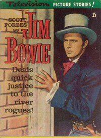 Scott Forbes as Jim Bowie (Junior Readers, 1959?)