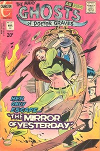 The Many Ghosts of Dr. Graves (Charlton, 1967 series) #37 — The Mirror of Yesterday