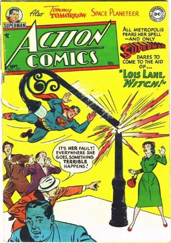 Lois Lane, Witch!—Action Comics (DC, 1938 series) #172  (September 1952)
