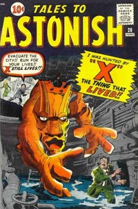 "Tales to Astonish (Marvel, 1959 series) #20 — I Was Hunted By ""X"" the Thing That Lived!!"