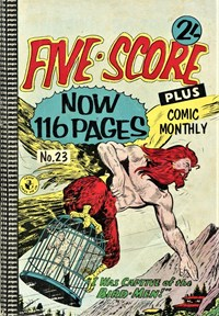 Five-Score Plus Comic Monthly (Colour Comics, 1960 series) #23 — I Was Captive of the Bird-Men
