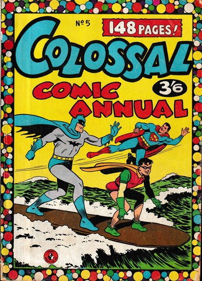 Colossal Comic Annual (Colour Comics, 1956 series) #5 ([August 1958?])