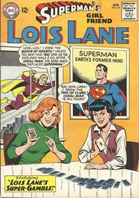 Superman's Girl Friend, Lois Lane (DC, 1958 series) #56 — Lois Lane's Super-Gamble!