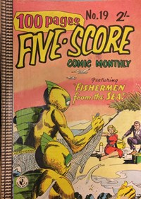 Five-Score Comic Monthly (Colour Comics, 1958 series) #19 — Fishermen from the Sea