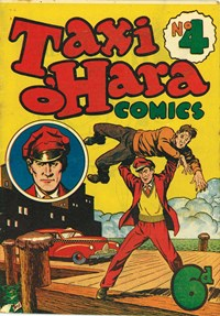 Taxi O'Hara Comics (Colour Comics, c1949 series) #4