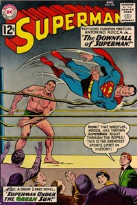 Superman (DC, 1939 series) #155 — The Downfall of Superman!