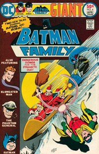 "Batman Family (DC, 1975 series) #4 — ""Dangerous doings for the Dynamite Duo!"""