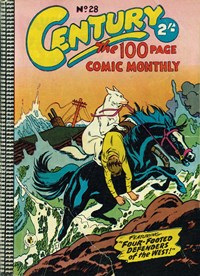 Century the 100 Page Comic Monthly (Colour Comics, 1956 series) #28 — Four-Footed Defenders of the West!