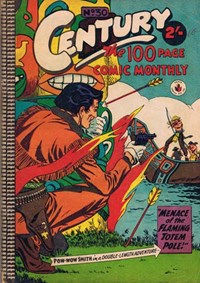 Century the 100 Page Comic Monthly (Colour Comics, 1956 series) #30 — Menace of the Flaming Totem Pole!