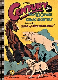 Century the 100 Page Comic Monthly (Colour Comics, 1956 series) #32 — Hero of the Wild Horse Mesa!