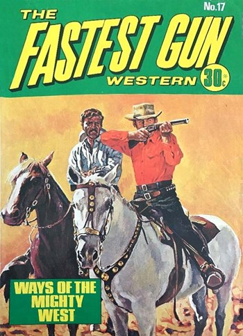 The Fastest Gun Western (KG Murray, 1974 series) #17  ([May 1975])
