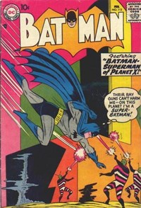 Batman (DC, 1940 series) #113 — Batman: Superman of Planet X