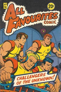 All Favourites Comic (Colour Comics, 1960 series) #74 — Challengers of the Unknown!