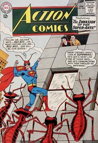 Action Comics (DC, 1938 series) #296 — The Invasion of the Super-Ants!