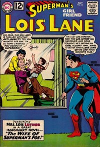Superman's Girl Friend, Lois Lane (DC, 1958 series) #34 — The Wife of Superman's Foe!