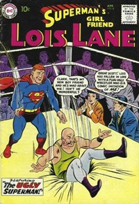 Superman's Girl Friend, Lois Lane (DC, 1958 series) #8 — The Ugly Superman!