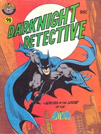 Darknight Detective (Murray, 1982?)  — A New Era in the Legend of the Batman