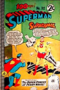 Superman Supacomic (Colour Comics, 1959 series) #32 — The Super-Powers of Perry White!