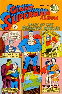 Giant Superman Album (Colour Comics, 1961 series) #15 — Tales of the Bizarro World