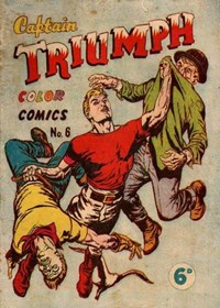 Captain Triumph Color Comics (KGM, 1947 series) #6
