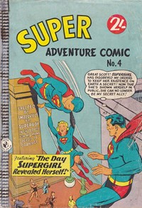 Super Adventure Comic (Colour Comics, 1960 series) #4 — The Day Supergirl Revealed Herself!