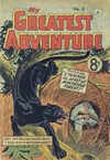 My Greatest Adventure (Colour Comics, 1955 series) #2 ([May 1955?])