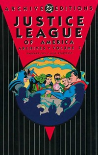 Justice League of America Archives (DC, 1994 series) #3 — Justice League of America Archives, Volume 3
