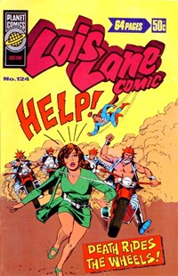 Lois Lane Comic (KGM, 1975 series) #124 — Death Rides the Wheels!