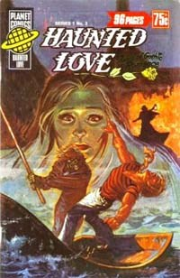 Planet Series 1 (Murray, 1977 series) #3 ([November 1977?]) —Haunted Love