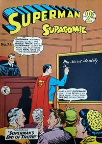 Superman Supacomic (Colour Comics, 1959 series) #74 — Superman's Day of Truth