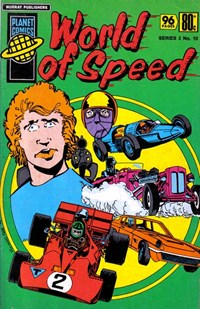 Planet Series 2 (Murray, 1979 series) #10 ([January 1980?]) —World of Speed