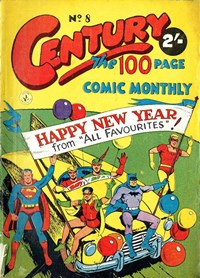 "Century the 100 Page Comic Monthly (Colour Comics, 1956 series) #8 — Happy New Year from ""All Favourites""!"