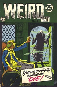 Weird Mystery Tales (Colour Comics, 1972 series) #4 — You Are Cordially Invited--To Die!