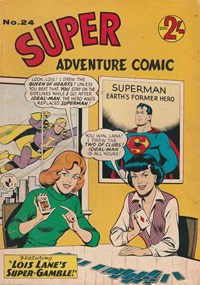 Super Adventure Comic (Colour Comics, 1960 series) #24 — Lois Lane's Super-Gamble!