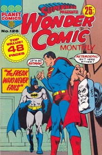 Superman Presents Wonder Comic Monthly (KG Murray, 1973 series) #126 — The Freak Who Never Fails
