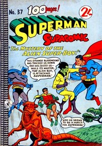 Superman Supacomic (Colour Comics, 1959 series) #37 — The Myster of the Alien Super-Boy!