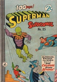 Superman Supacomic (Colour Comics, 1959 series) #25 — The Creature From Beyond!