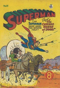 Superman (Colour Comics, 1950 series) #81 — The covered Wagon of Doom!
