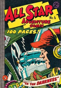All Star Adventure Comic (Colour Comics, 1960 series) #6 — In the Darkness (Cover)