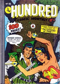 The Hundred Comic Monthly (Colour Comics, 1956 series) #18 — The Channel of Time!