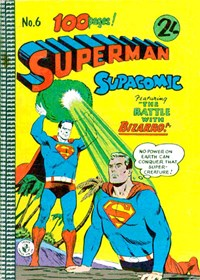 Superman Supacomic (Colour Comics, 1959 series) #6 — The Battle with Bizarro!
