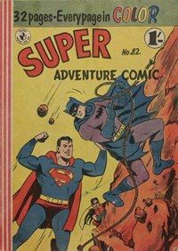 Super Adventure Comic (Colour Comics, 1950 series) #82