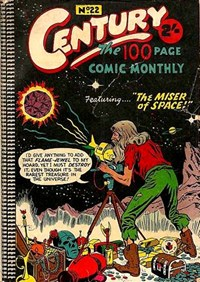 Century the 100 Page Comic Monthly (Colour Comics, 1956 series) #22 — The Miser of Space