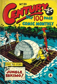 Century the 100 Page Comic Monthly (Colour Comics, 1956 series) #20 — The Jungle Eskimo!